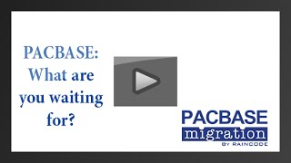 PACBASE MIGRATION: what are you waiting for?