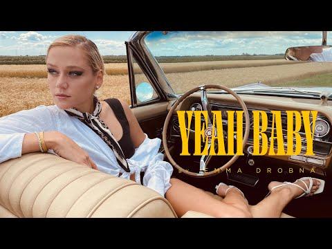 Emma Drobna - Yeah Baby!