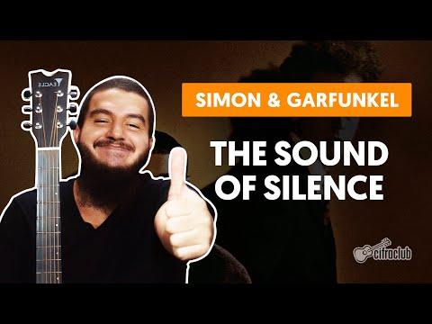 THE SOUND OF SILENCE - Simon & Garfunkel  completa  Como tocar no violão