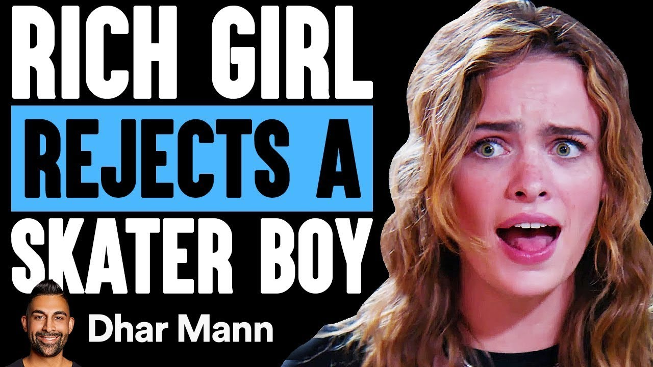 Rich Girl REJECTS Skater BOY, What Happens Is Shocking  | Dhar Mann