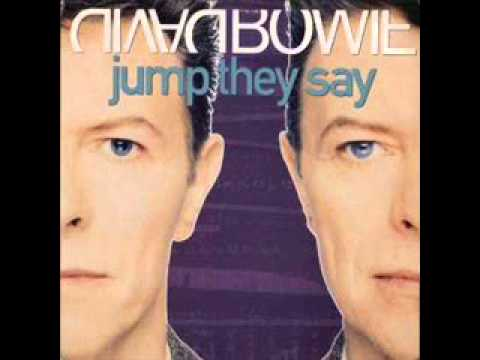 David Bowie - Jump (They Say)