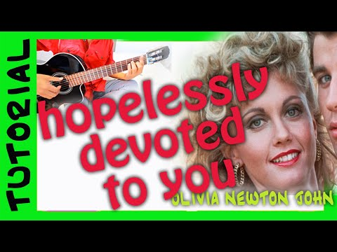 Hopelessly devoted to you  Olivia Newton Jhon  How to play in guitar