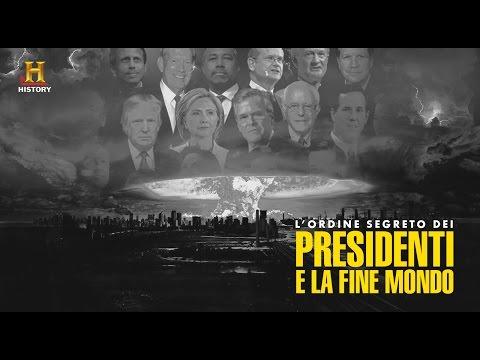 L'ordine segreto dei presidenti e la Fine del Mondo DOCUMENTARIO VERITA' 2017