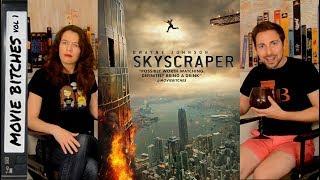 Skyscraper Movie Review MovieBitches Ep 199