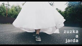 Svatební videoklip 2016 -Zuzka a Jarda