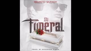Secreto El Famoso Biberon X Quimico Ultramega - Su Funeral (Audio Oficial)