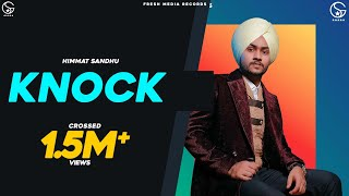 Knock | Himmat Sandhu | Garry Sandhu ( Full Audio ) Fresh Media Records