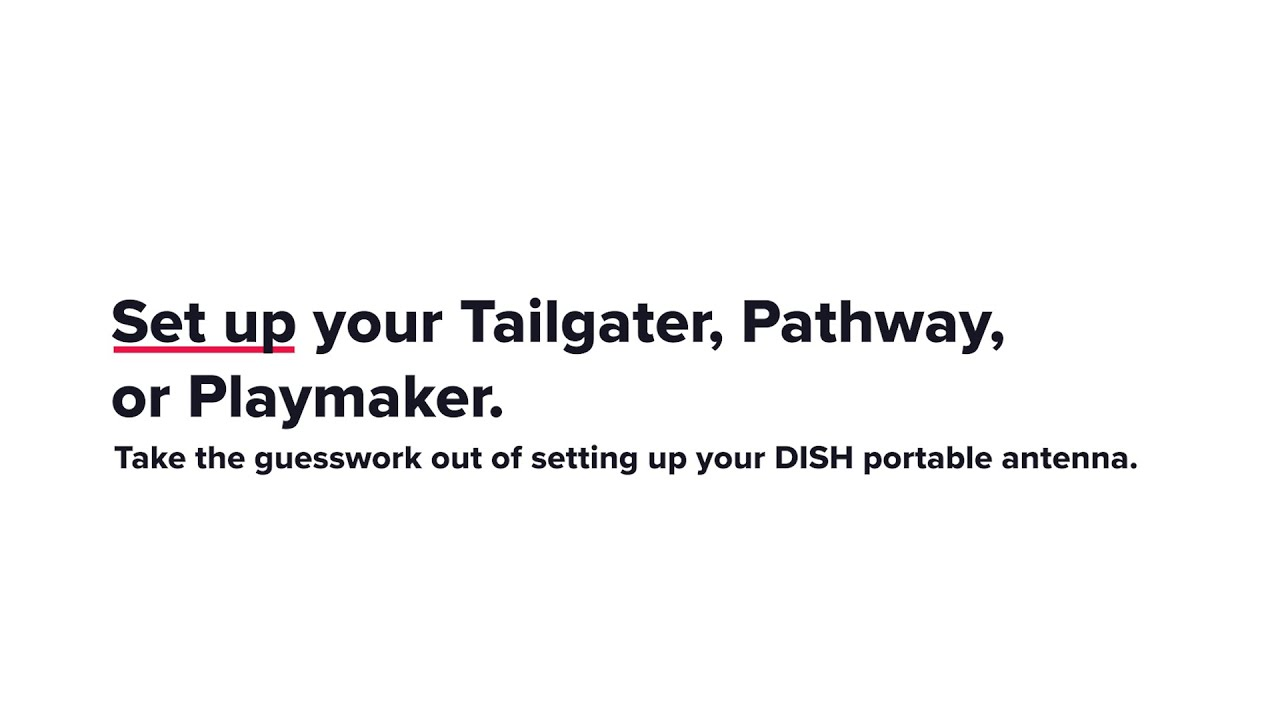 Set Up Your Tailgater, Pathway, or Playmaker