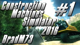 Construction Machines Simulator 2016 - Gameplay - Episode 1