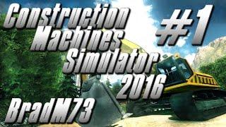 Construction Machines Simulator 2016 - Gameplay - Episode 1