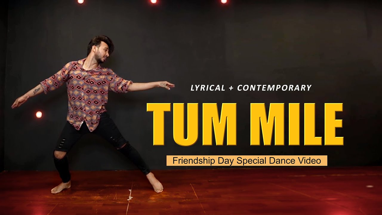 Tum Mile Dance Video  | Friendship Day Special | Vicky Patel Choreography