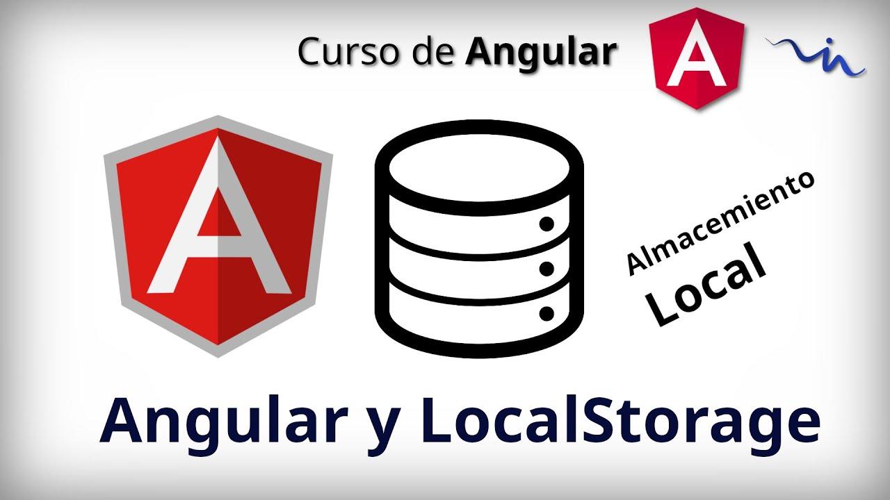 Curso de Angular - Servicio de LocalStorage | Almacenamiento
