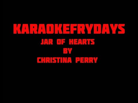 Jar of Hearts - KaraokeFriday
