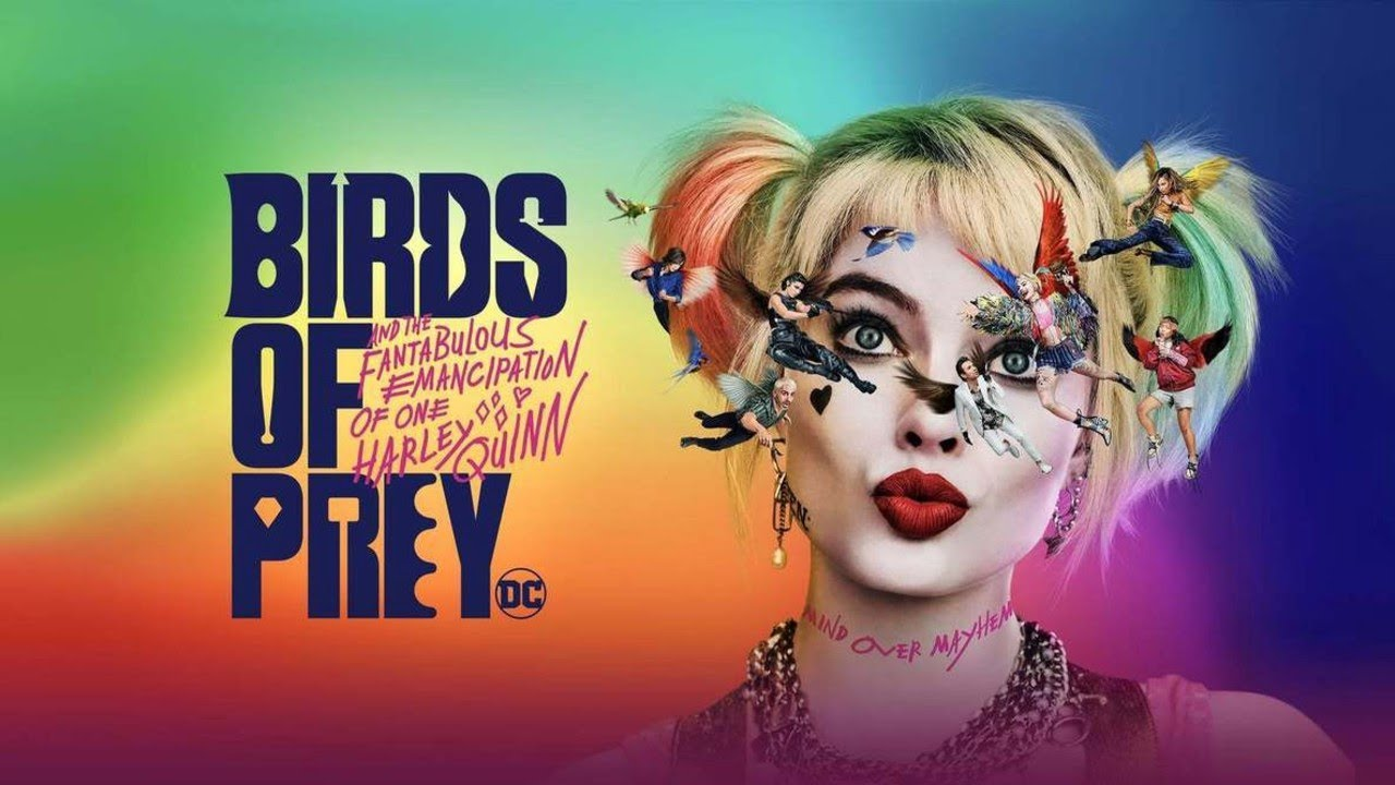 Birds of Prey Film Review - Just a Harley Quinn Movie?