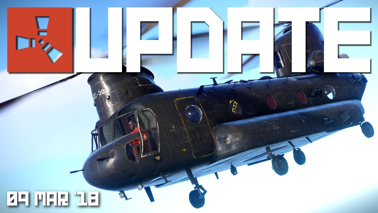 CH-47 Chinook now spawnable | Rust update 9th March 2018
