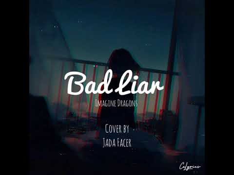bad-liar--imagine-dragons-(cover-by-jada-facer)