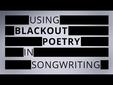 Using Blackout Poetry In Songwriting // Episode 26