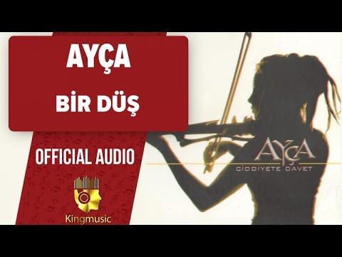 Ayça - Bir Düş - (Official Audio)