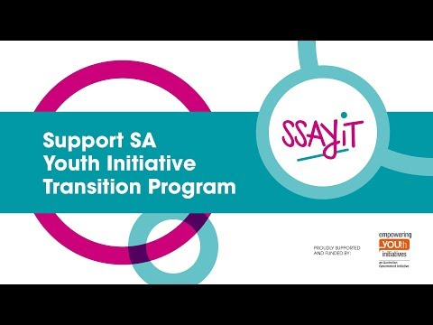 SSAYiT: Support SA  Youth Initiative Transition Program
