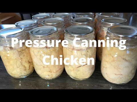 Pressure Canning Chicken-Is It Good? Easy?-Convenient?