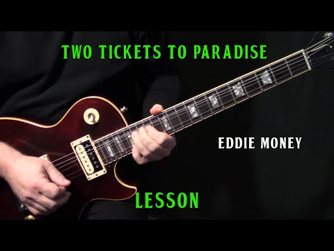 how to play Two Tickets To Paradise on guitar  Eddie Money  rhythm & solo lesson  LESSON