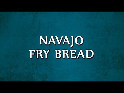 Navajo Fry Bread | RECIPES | EASY TO LEARN
