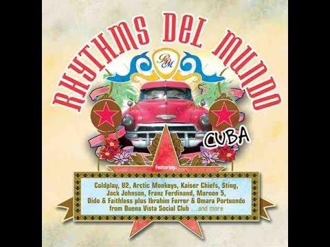 Rhythms del Mundo - Cuba (2006)