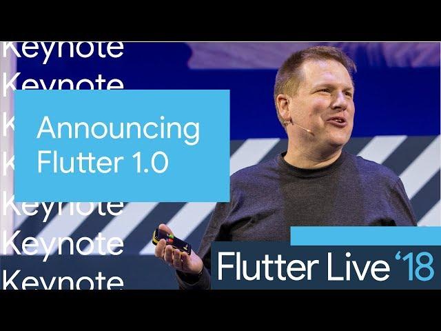 Announcing Flutter 1.0 (Flutter Live, Keynote Part 1)