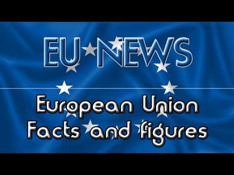 Facts and figures about the EU
