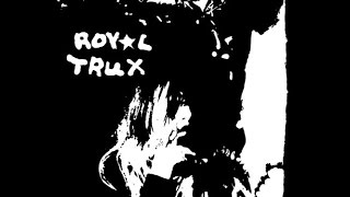 Royal Trux - Twin Infinitives (Full Album)