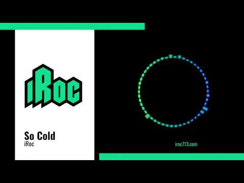 """Download iRoc """"So Cold"""" (Official Audio)"""