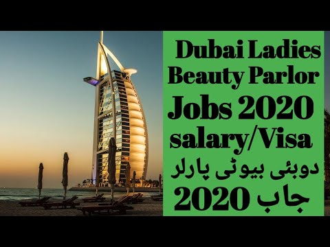 DUBAI BEAUTY PARLOUR JOBS SALARY 2020/HOW TO APPLY DUBAI SALOON JOBS  GET VISA/LADIES SALOON JOBS
