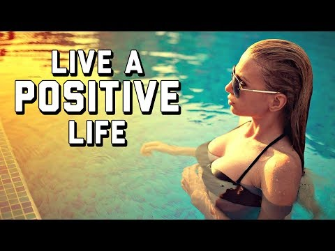 These 11 STEPS Will INSTANTLY Make Your Life MORE POSITIVE | How to Live A Positive Life