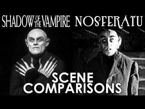 Nosferatu 1922 and Shadow of the Vampire 2000   comparisons