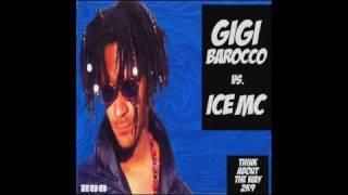 Gigi Barocco vs Ice MC - Think About the way 2k9 (Radio Edit