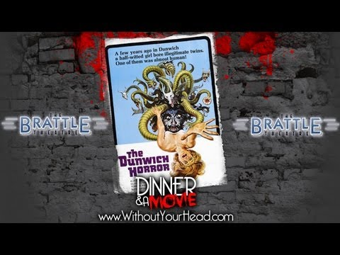Dinner & A Movie   H.P. Lovecraft's The Dunwich Horror