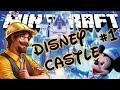 Minecraft - Let's Build - The Disney Castle #1
