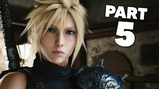 FINAL FANTASY 7 REMAKE PS4 Gameplay Walkthrough Part 5 - CHAPTER 5 DOGGED PURSUIT (Full Game)