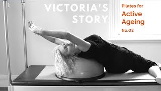 Victoria's Story - Pilates for Active Ageing no.2