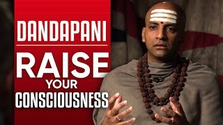 DANDAPANI - HOW TΟ RAISE YOUR CONSCIOUSNESS - Part 1/2 | London Real