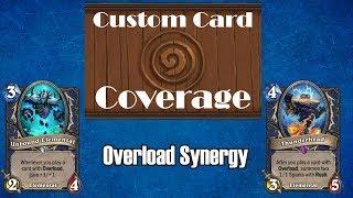 Hearthstone Custom Card Coverage: Overload Synergy