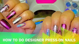 💅🏽✨How to do Designer Press-On Nails✨💅🏽