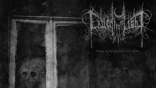 Exiled From Light - There is no beauty left here... [Full Album] (Depressive Black Metal)