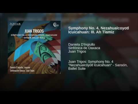Image for Symphony N.4 by Juan Trigos (III MOV. Ah!Tlamiz)