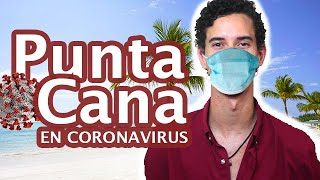 PUNTA CANA EN CORONAVIRUS | José Liranzo