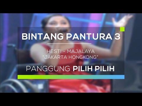 Hesti, Majalaya - Jakarta Hongkong (Bintang Pantura 3)