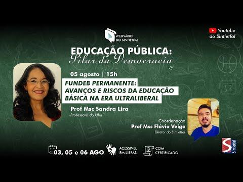 #WebnárioEducaçãoPública: Desafios da Educação Pública e o novo Fundeb