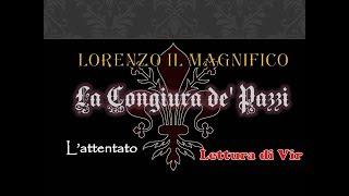 Lorenzo Il Magnifico - La Congiura de' Pazzi - Audiolibro ita [Lettura di Vir]