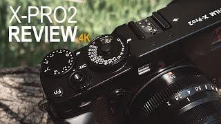 Review & testing of Fuji X-Pro2 - in 4K