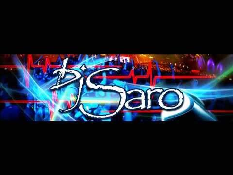 Mix ElectroHouse 1° parte - Dj SARO (copyright)